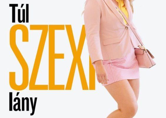 Filmkritika: Túl szexi lány